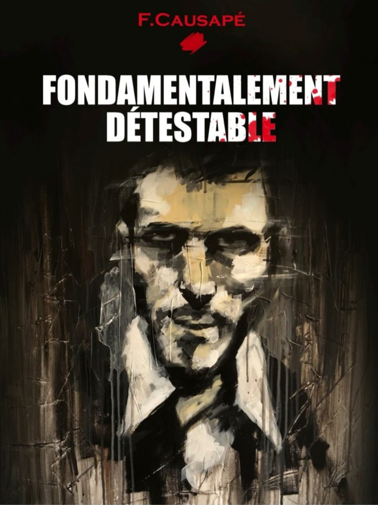 Fondamentalement Détestable - Fabrice Causapé